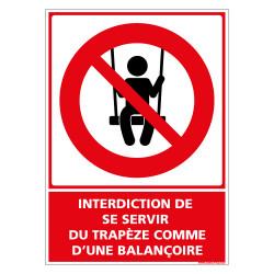 PANNEAU INTERDICTION DE SE SERVIR DU TRAPEZE COMME D'UNE BALANCOIRE (D1155)