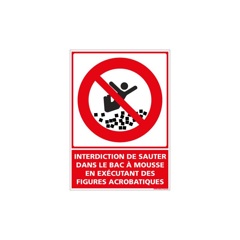 PANNEAU INTERDICTION DE SAUTER DANS LE BAC MOUSSE EN EXECUTANT DES FIGURES ACROBATIQUES (D1159)