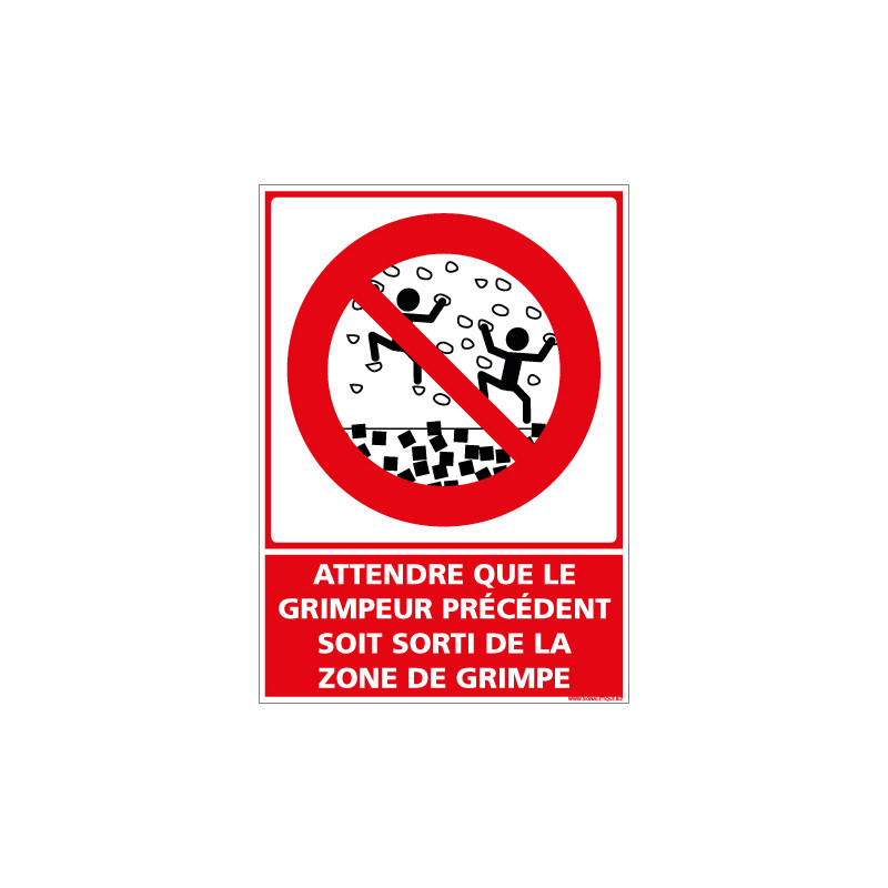 PANNEAU ATTENDRE QUE LE GRIMPEUR PRECEDENT SOIT SORTI DE LA ZONE DE GRIMPE (D1162)