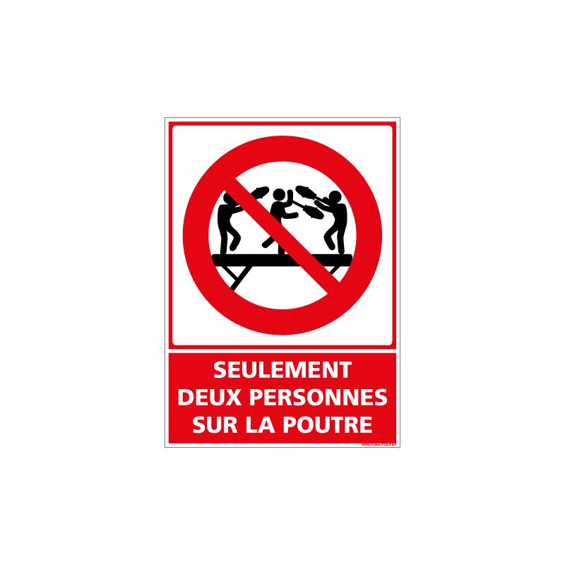 PANNEAU SEULEMENT DEUX PERSONNES SUR LA POUTRE (D1164)