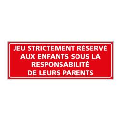 Panneau Jeu réservé aux enfants sous responsabilité des parents (H0204)