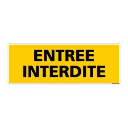 Panneau de Signalisation danger ENTREE INTERDITE (C0151)