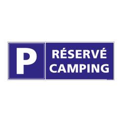 Panneau de signalisation PARKING RESERVE CAMPING (H0235)