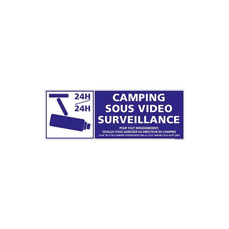 PANNEAU DE SIGNALISATION CAMPING SOUS VIDEO SURVEILLANCE (H0241)