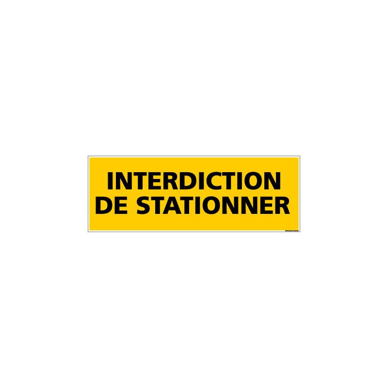 Panneau de Signalisation danger INTERDICTION DE STATIONNER (C0167)