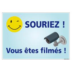 PANNEAU SOURIEZ VOUS ETES FILMES (H0307)