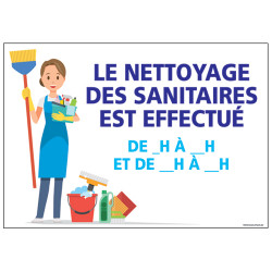 PANNEAU LE NETTOYAGE DES SANITAIRES EST EFFECTUE (H0329)