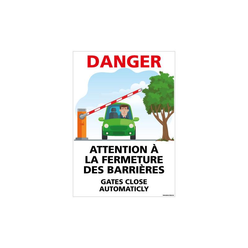 PANNEAU DANGER ATTENTION LA FERMETURE DES BARRIERES (H0444)