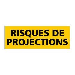Panneau de Signalisation danger RISQUES DE PROJECTIONS (C0215)