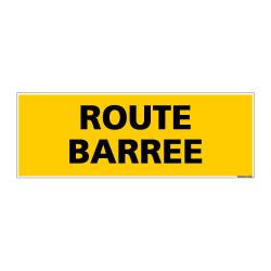 Panneau de Signalisation danger ROUTE BARREE (C0216)