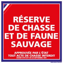 PANNEAU RESERVE DE CHASSE ET DE FAUNE SAUVAGE (H0008)