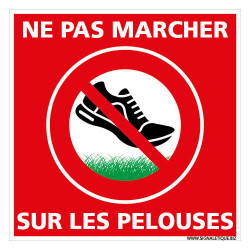 PANNEAU NE PAS MARCHER SUR LES PELOUSES (H0352)