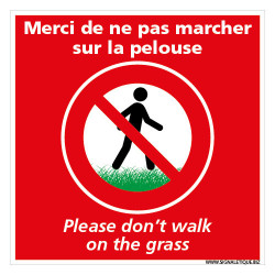 PANNEAU MERCI DE NE PAS MARCHER SUR LA PELOUSE - FRANCAIS / ANGLAIS (H0354)