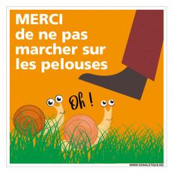 PANNEAU MERCI DE NE PAS MARCHER SUR LES PELOUSES (H0355)