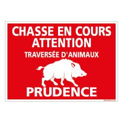 PANNEAU ATTENTION CHASSE EN COURS (H0357)