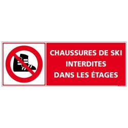 PANNEAU CHAUSSURES DE SKI INTERDITES DANS LES ETAGES (D1064)