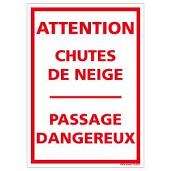 PANNEAU ATTENTION CHUTES DE NEIGE - PASSAGE DANGEREUX (D1096)