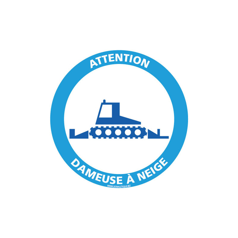 PANNEAU INFORMATION ATTENTION DAMEUSE A NEIGE (H0388)