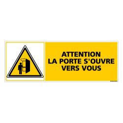 Panneau ATTENTION LA PORTE S'OUVRE VERS VOUS (C0294)