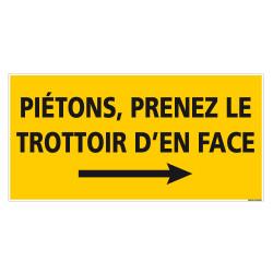 PANNEAU PIETONS PRENDRE LE TROTTOIR DE DROITE - 800x400mm (C1469)