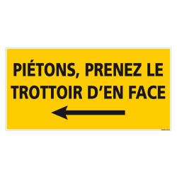 PANNEAU PIETONS PRENEZ LE TROTTOIR DE GAUCHE - 800x400mm (C1470)