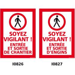 """Panneaux """"soyez vigilant"""""""