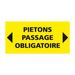 PANNEAU DE CHANTIER PIETONS PASSAGE OBLIGATOIRE (W0592) - AKYLUX JAUNE 800X400MM