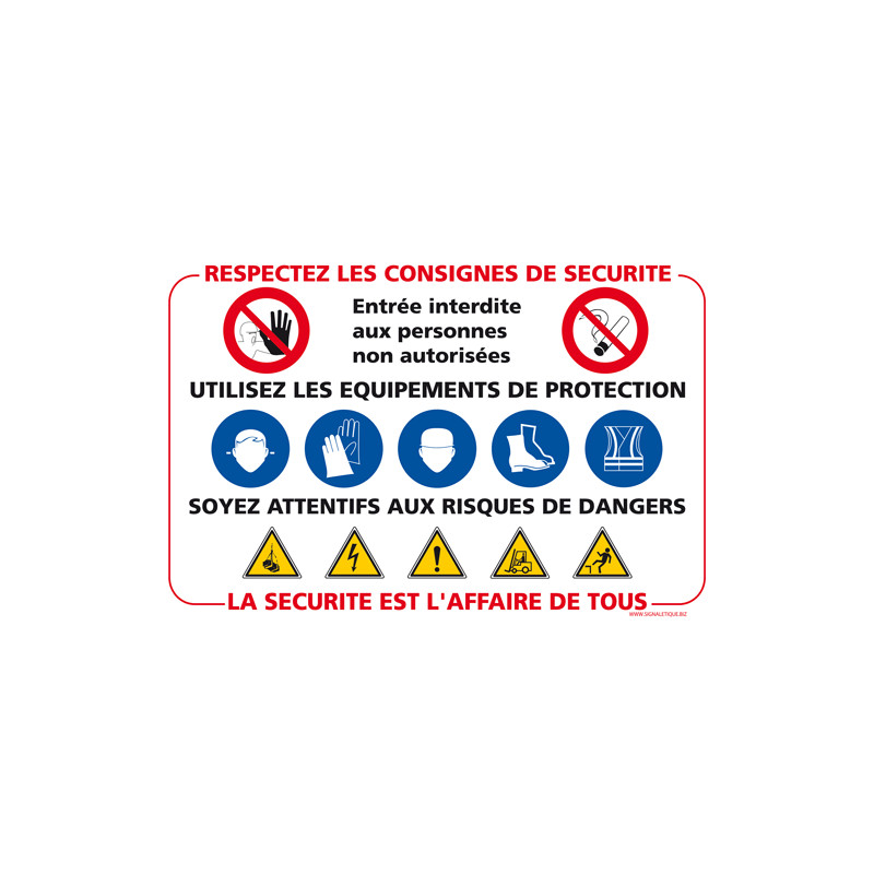 Panneau Respectez les consignes de sécurité (D0934)
