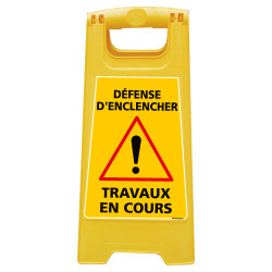 CHEVALET DE SIGNALISATION DEFENSE D'ENCLENCHER TRAVAUX EN COURS (WPSG700I)