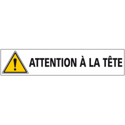 Signalisation ATTENTION A LA TETE (C1241)