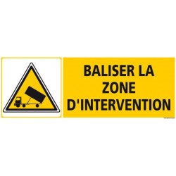 PANNEAU BALISER LA ZONE D'INTERVENTION (C1263)""