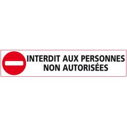 ADHESIF INTERDIT AUX PERSONNES NON AUTORISEES (D0877)
