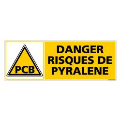 Panneau DANGER RISQUE DE PYRALENE (C0381)