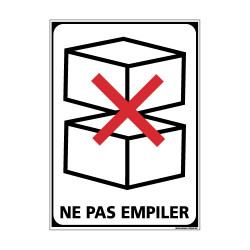 Adhésif de Signalisation CONDITIONNEMENT : NE PAS EMPILER (M0275)