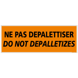 ADHESIF DE CONDITIONNEMENT NE PAS DEPALETTISER (M0325)
