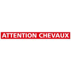 BANDEAU ATTENTION CHEVAUX (M0371)