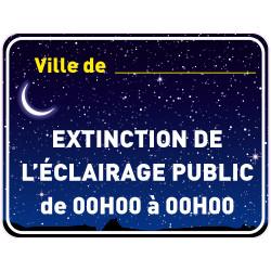 Panneau EXTINCTION DE L'ECLAIRAGE PUBLIC PERSONNALISABLE (EP007)