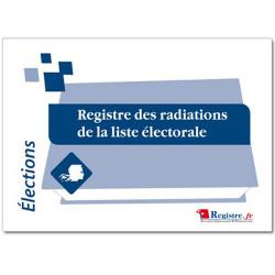 REGISTRE DES RADIATIONS DE LA LISTE ELECTORALE (RA001)