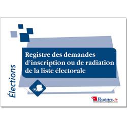 REGISTRE DEMANDES D'INSCRIPTION OU DE RADIATION DE LA LISTE ELECTORALE (RA002)