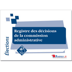 REGISTRE DES DECISIONS DE LA COMMISSION ADMINISTRATIVE (RA004)