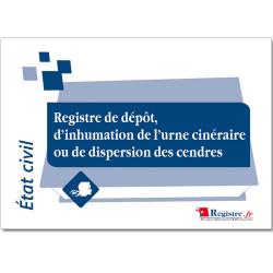 REGISTRE DEP'T, INHUMATION DE L'URNE CINERAIRE, DISPERSION DES CENDRES (RA011)