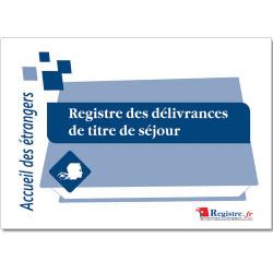 REGISTRE DES DELIVRANCES DE TITRE DE SEJOUR (RA017)