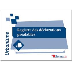 REGISTRE DES DECLARATIONS PREALABLES (RA024)