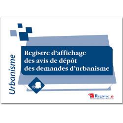 REGISTRE AFFICHAGE DES AVIS DE DEP'T DES DEMANDES URBANISME (RA028)