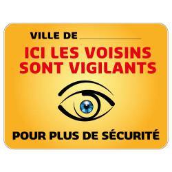 Panneau Protection Personnalisable Ici les Voisins sont Vigilants Gamme Bretagne Classe 1 (VG0002)