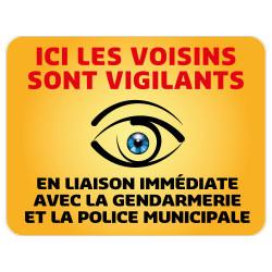 Panneau Protection Ici les Voisins sont Vigilants Gamme Bretagne Classe 1 (VG0003)
