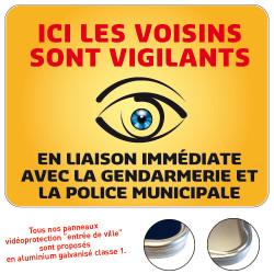 Panneau ici les Voisins sont Vigilants Gamme Bretagne Classe 1 (VG0007)