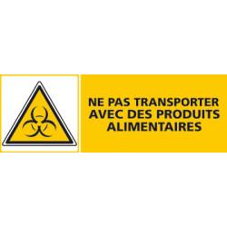 Panneau NE PAS TRANSPORTER AVEC DES PRODUITS ALIMENTAIRES (C0435)