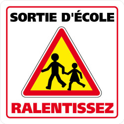 PANNEAU DE SIGNALISATION SORTIE D'ECOLE, RALENTISSEZ (L0628)