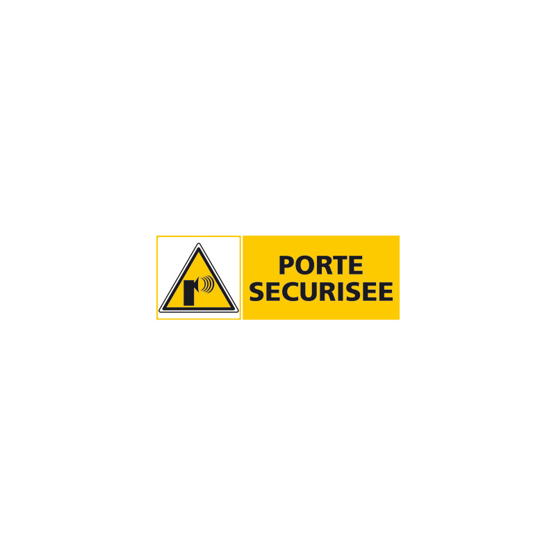 Panneau PORTE SECURISEE (C0442)
